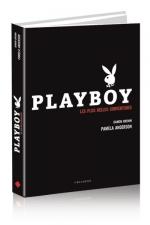 Playboy - Les plus belles couvertures : Une somptueuse rétrospective de Playboy, le magazine préféré des hommes depuis 60 ans.